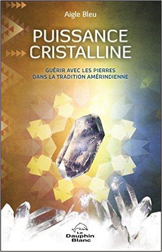 livre Aigle bleu - Cristaux -Puissance cristalline