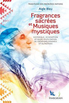 Fragrances sacrées et musique mystique