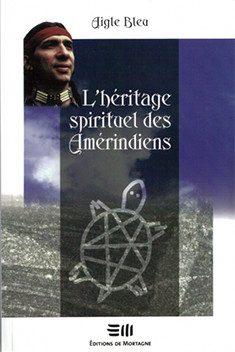 L'héritage spirituel des amérindiens